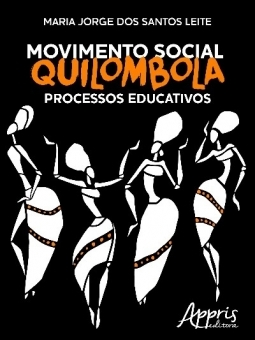 Movimento Social Quilombola: Processos Educativos